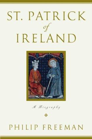 St. Patrick of Ireland by Philip Freeman