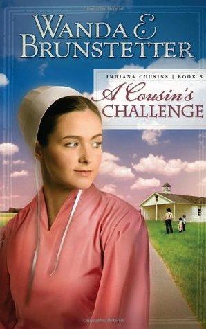 A Cousin's Challenge by Wanda E. Brunstetter