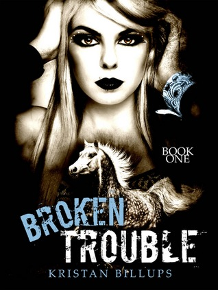 Broken Trouble (Broken Storm #1)