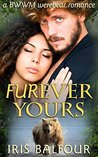Furever Yours (Furever Shifters #2)