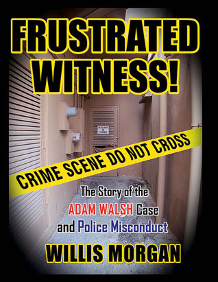 FRUSTRATED WITNESS! by Willis Morgan
