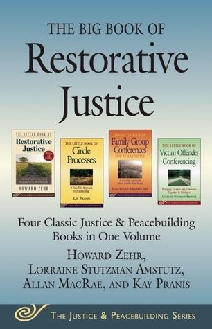 the-big-book-of-restorative-justice-four-classic-justice-peacebuilding-books-in-one-volume