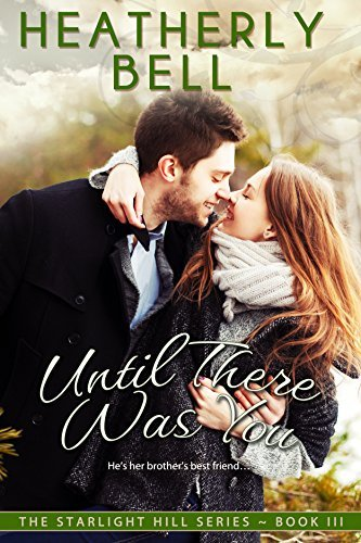 Until There Was You (Starlight Hill, #3)