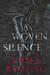 A Woven Silence