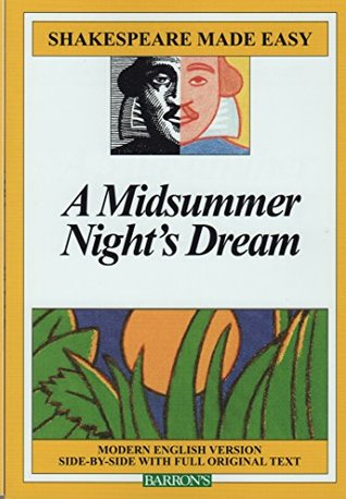 Midsummers Night's Dream (Shakespeare Made Easy)