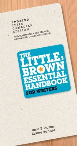 The Little, Brown Essential Handbook for Writers [with eText & MyCanadianCompLab Code]
