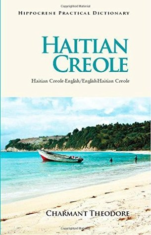 Haitian Creole-English/English-Haitian Creole Practical Dictionary (Hippocrene Practical Dictionaries
