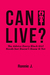 Can I Live?: The Advice Every Black Girl Needs but Doesn't Know It Yet
