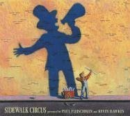Sidewalk Circus by Kevin Hawkes, Paul Fleischman