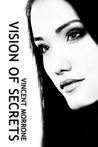 Vision of Secrets (The Vision Series Prequel)
