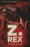 Z. Rex (The Hunting, #1)