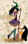 Miss Spelled by Morgana Best