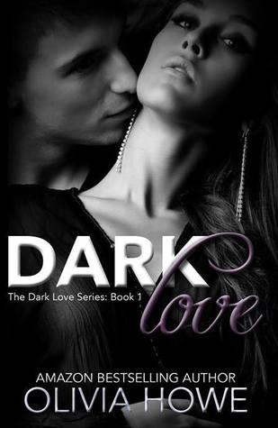 Dark Love (Dark Love #1)
