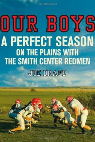 Our Boys: A Perfect Season on the Plains with the Smith Center Redmen EPUB