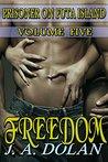 Freedom (Prisoner on Futa Island Book 5)