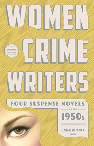 Women Crime Writers: Four Suspense Novels of the 1950s (Library of America)