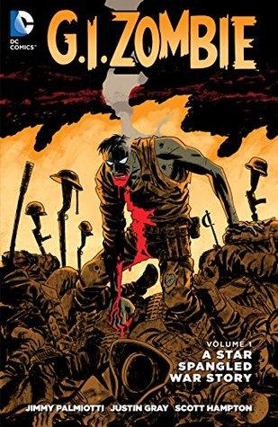 G.I. Zombie: A Star-Spangled War Stories Vol. 1