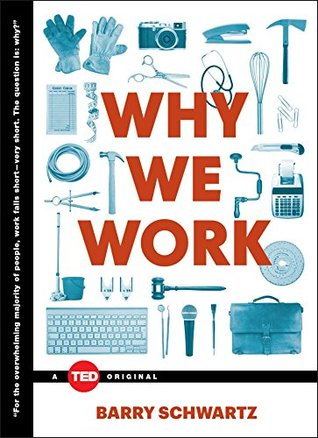 Ebook Why We Work by Barry Schwartz DOC!