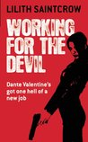 Working for the Devil (Dante Valentine, #1)