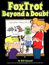 FoxTrot Beyond a Doubt by Bill Amend