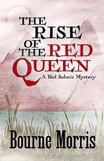 The Rise of the Red Queen (Red Solaris Mystery, #2)