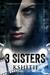 3 Sisters (Dark n Devilry,#2) by Kshitij
