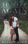 To Live Again (The Living Series, #1)