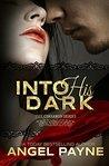 Into His Dark (The Cimarron Series, #1)