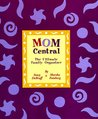 Mom Central: The Ultimate Family Organizer