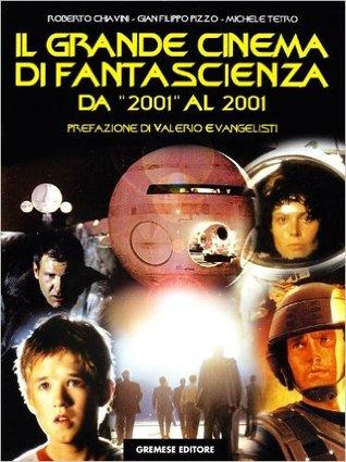 """Il grande cinema di fantascienza: Da """"2001"""" al 2001"""