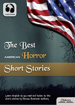 The Best American Horror Short Stories - AUDIO EDITION: American Short Stories for English Learners, Children(Kids) and Young Adults