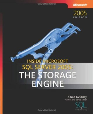 inside-microsoft-sql-server-2005-the-storage-engine