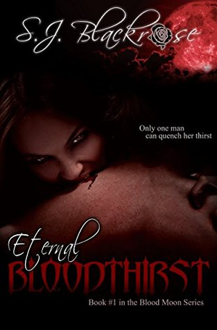 Eternal Bloodthirst (Blood Moon #1)