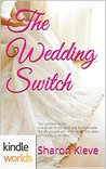 The Wedding Switch (Four Weddings and a Fiasco Universe)