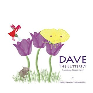 Dave The Butterfly: A Mystical Forest Story