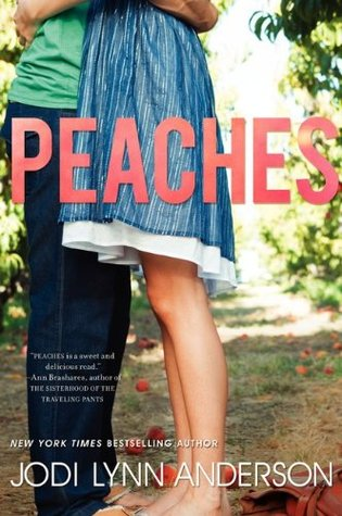 Peaches by Jodi Lynn Anderson