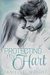 Protecting My Hart (Protectors # 1)