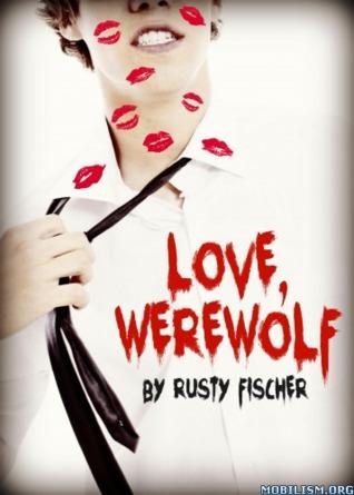 Love, Werewolf: A YA Valentine's Day Story