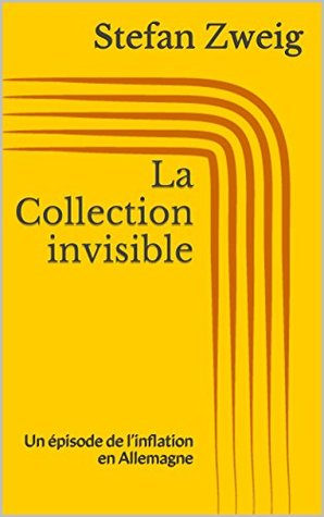 La Collection invisible: Un épisode de l'inflation en Allemagne