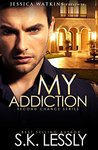 My Addiction (Second Chance #1)