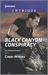 Black Canyon Conspiracy (The Ranger Brigade #4)
