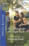 A Sweetheart for the Single Dad by Victoria Pade