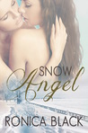 Snow Angel by Ronica Black