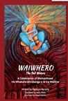 Waiwhero by Ngāhuia Murphy