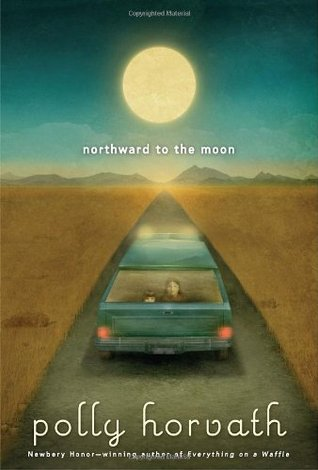 Northward to the Moon(My One Hundred Adventures 2) EPUB