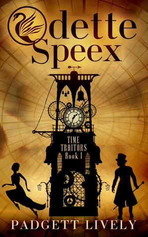 Odette Speex: Time Traitors Book I