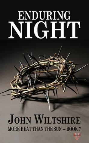 Ebook Enduring Night by John  Wiltshire read!