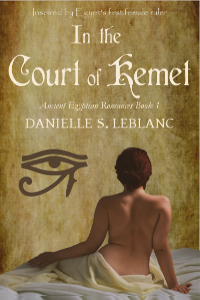 In the Court of Kemet (Ancient Egyptian Romances #1)