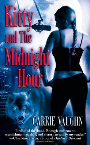 Book Review: Carrie Vaughn's Kitty and the Midnight Hour