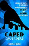 Caped Crusaders (Morriston Superheroes, #2)